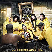 Amérikkk Escraviza África by Organização Xiíta