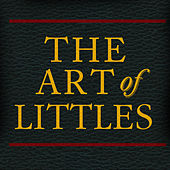Art of Littles by Littles