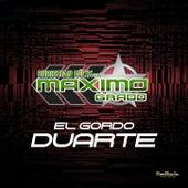 El Gordo Duarte van Grupo Maximo Grado