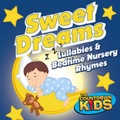 Sweet Dreams: Best of Lullabies & Bedtime Nursery Rhymes de The Countdown Kids