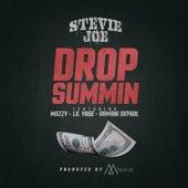 Drop Summin (feat. Mozzy, Lil Yase & Armani DePaul) von Stevie Joe