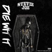 Die Wit It von Stevie Joe
