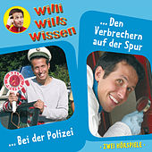 Folge 6: Bei der Polizei / Den Verbrechern auf der Spur von Willi wills wissen