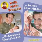 Folge 12: Wie kommen die Babys auf die Welt? / Was mein Körper alles kann von Willi wills wissen