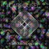 Kalaidoscope Aisles by Carrousel
