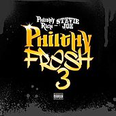Philthy Fresh 3 von Stevie Joe