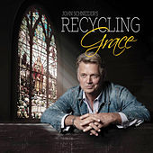Recycling Grace by John Schneider