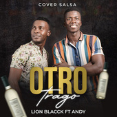 Otro Trago (Cover) de Lion Black Y Andy