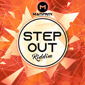 Step Out Riddim by Various Artists