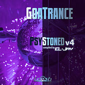 GoaTrance PsyStoned: Compiled by EL-Jay, Vol. 4 (Album Mix Version) von Various Artists