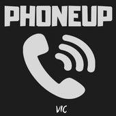 Phoneup von V.I.C.