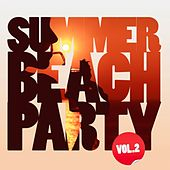Summer Beach Party, Vol. 2 (Selected By Believe) von Various Artists