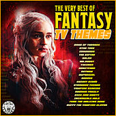 The Very Best of Fantasy TV Themes von TV Themes