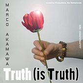 Truth (Is Truth) by Marco Akamawa