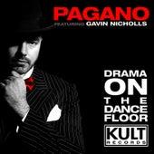 Drama On The Dancefloor by Pagano