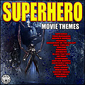 Superhero Movie Themes di Big Movie Themes