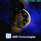 Into a Modern World by SMD Technologies