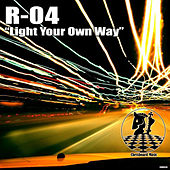 Light Your Own Way by R-04