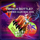 Which Bottle?: SUMMER CLUB BOX 2019 - EP van Various Artists