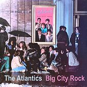 Big City Rock de Atlantics