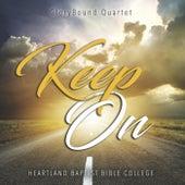 Keep On by Glorybound Quartet