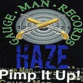 Pimp It Up de Haze