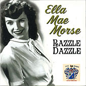 Razzle Dazzle by Ella Mae Morse