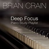 Deep Focus Piano Study Playlist de Brian Crain