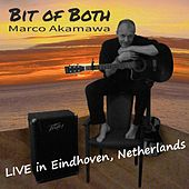 Bit of Both (Live in Eindhoven, Netherlands) by Marco Akamawa