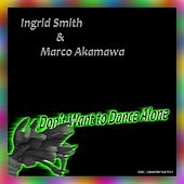 Don't Want to Dance Alone by Marco Akamawa