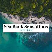 Sea Bank Sensations von Ocean Bank