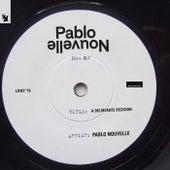 A Deliberate Decision de Pablo Nouvelle