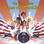 I Wanna Be a Republican de The Kinsey Sicks
