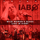 Wild Women's Blues (Live in Visby) di Ida Andersson Band