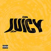 Juicy Ep by Can