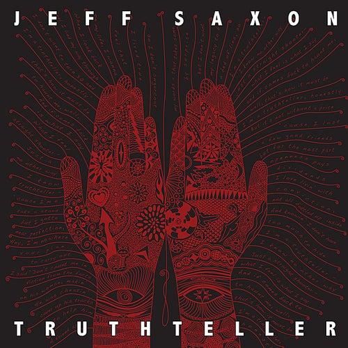 Truthteller by Jeff Saxon