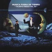 Talento Fresco Vol. 03 by Various Artists