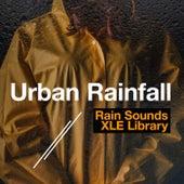 Urban Rainfall by Rain Sounds XLE Library