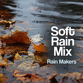 Soft Rain Mix de Rainmakers