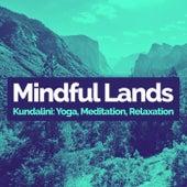 Mindful Lands by Kundalini: Yoga, Meditation, Relaxation