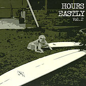 Vol. 2 by Hours Eastly