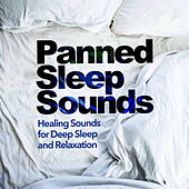 Panned Sleep Sounds de Healing Sounds for Deep Sleep and Relaxation