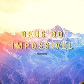 Deus do Impossível de Vinnícius Wesley