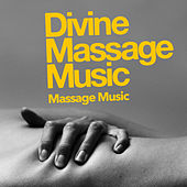 Divine Massage Music by Massage Music