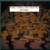 Nou Gen Raj by Family Senci