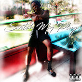 Switch My Plug de Lemel Mikell