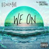 We On de $ DoLLa BiLL