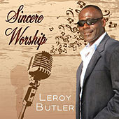 Sincere Worship de Leroy Butler