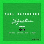 Signature Series (Remixes Pt.2) by Paul Hazendonk
