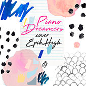 Piano Dreamers Cover Epik High de Piano Dreamers